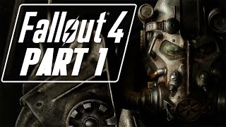 Fallout 4 - Let s Play - Part 1 - Welcome To Vault 111