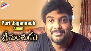 Puri Jagannadh Best Wishes For Srimanthudu Movie | Mahesh Babu | Mythri Movie Makers