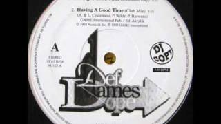 Def Dames Dope - havin´ a good time (12´´ extended rap)