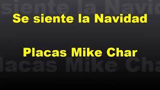placas de mike char se siente la navidad Ader musica