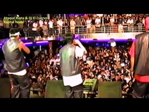 ATAQUE RASTA SHOW EN KAPITAL NORTE 2002 - DJ EL CUERVO DJ ELVIS,Reggaeton Peruano