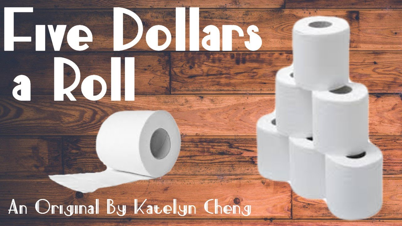 Five Dollars a Roll | An Original Song