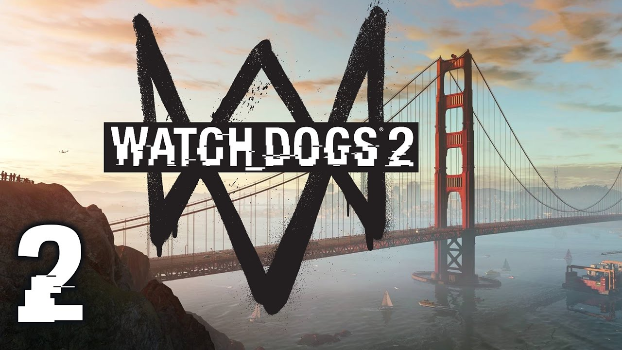 Watch Dogs 2 #2 - Hackerspace (Full Gameplay)