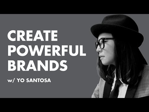 Branding - HOW TO BUILD A STRONG BRAND w/ Yo Santosa