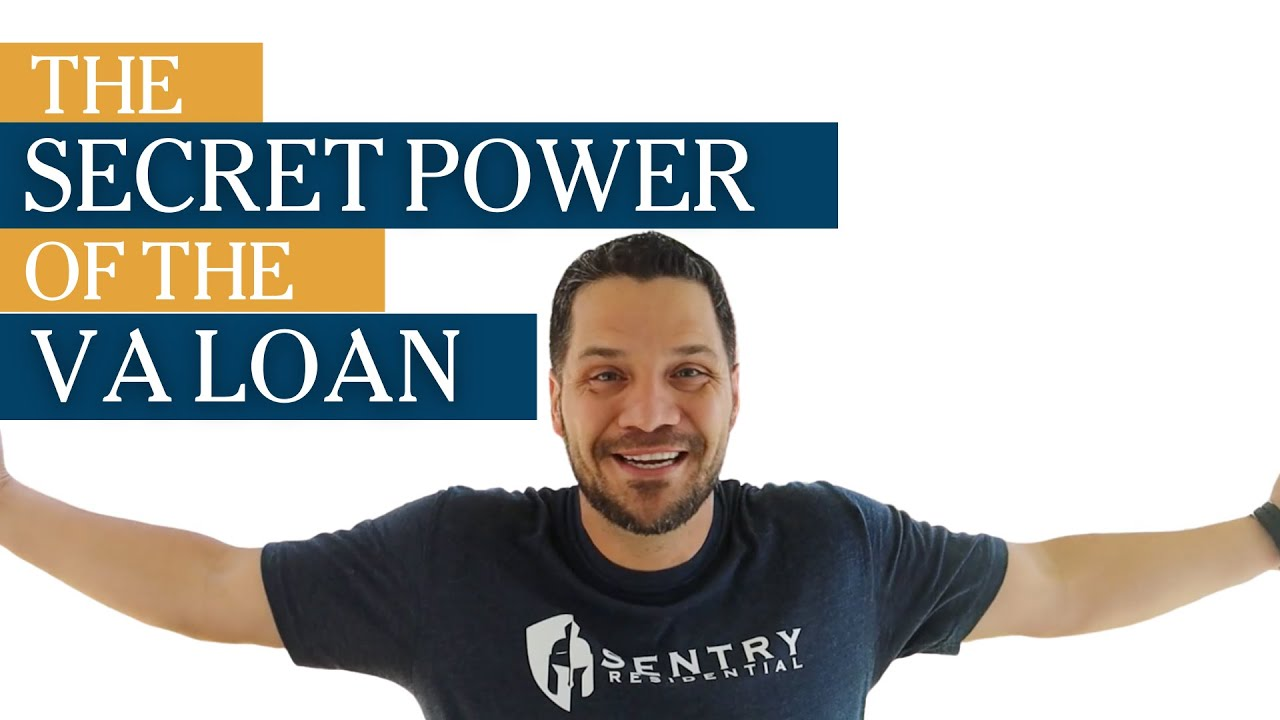 What is the Secret Power of the VA Loan?