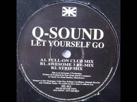 Q-Sound - Let Yourself Go (Strip Mix)