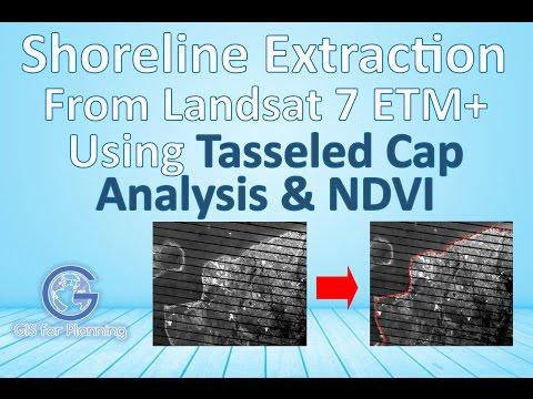 Shoreline Extraction From Landsat 7 Etm+ Using Tasseled Cap
