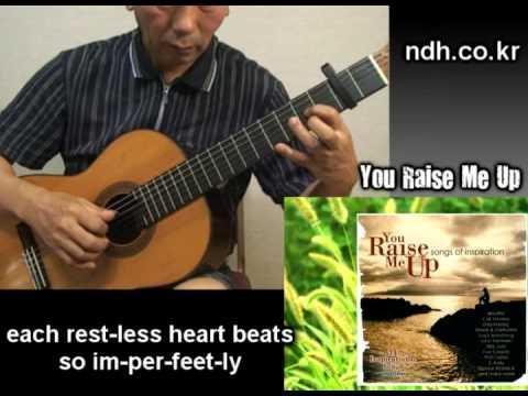 You Raise Me Up Classical Guitar Playedarr Noh Donghwan Youtube