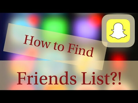 how to see friends list on snapchat new