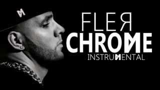 FLER - Chrome (Instrumental - HD)