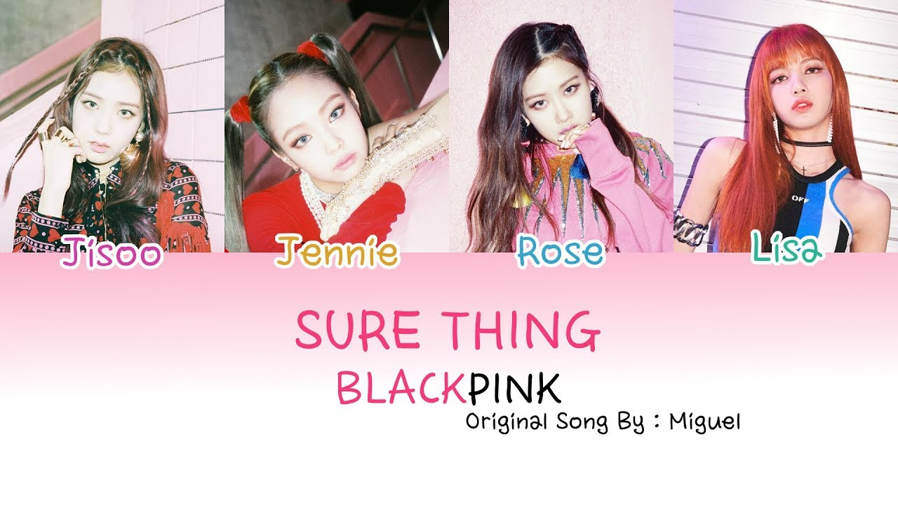 BLACKPINK - Sure Thing (Color Coded Lyrics Eng) | MP3 ALCOHOL