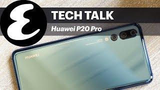 Huawei P20 Pro   Tech Talk