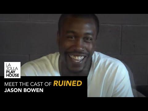 Meet The Cast of RUINED: Jason Bowen