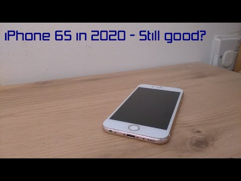 iPhone 6S in 2020 - Still good?