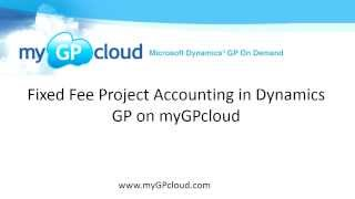 Fixed Fee Project Accounting in Dynamics GP on myGPcloud