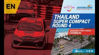 [EN] Thailand Super Compact : 4 @Bangsaen Street Circuit,Chonburi