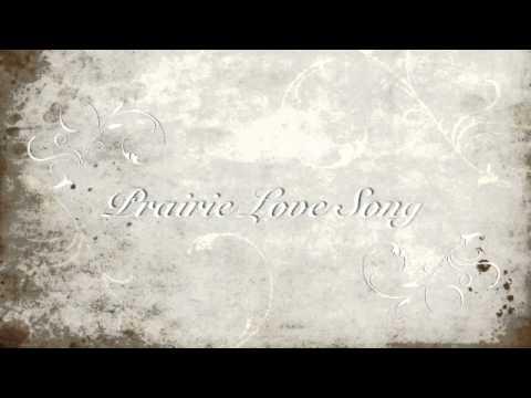 Prairie Love Song