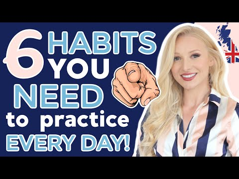 6 everyday habits to improve your English do THIS daily!
