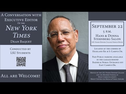 A Conversation with Dean Baquet, Executive Editor of the New York Times