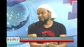 Carnival Is NOW - Chantwell Is Back