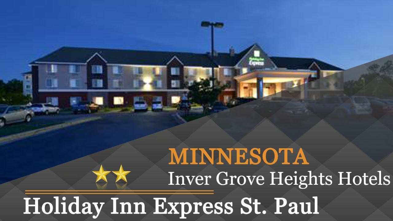 Holiday Inn Express St Paul South Inver Grove Heights Hotels Minnesota