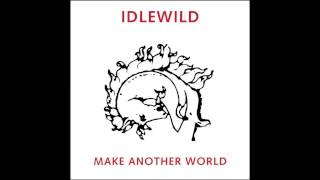 once in your life - idlewild