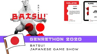 GENRETHON 2020 | Batsu! Card Game