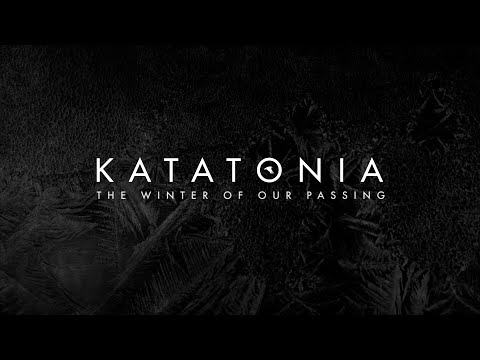 Katatonia - The Winter of our Passing (from City Burials)