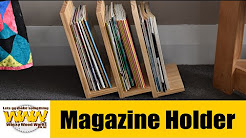 Fancy but simple magazine holder - Off the cuff - Wacky Wood Works