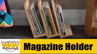 Simple Magazine Holder - Off the cuff - Wacky Wood Works