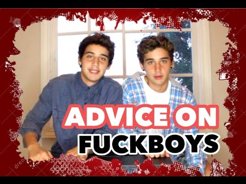 ADVICE ON FUCKBOYS!