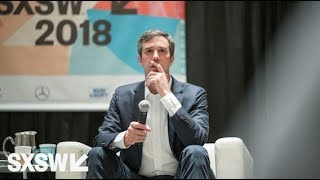 Beto O'Rourke | Can Small-Donor Progressives Win Local Elections? | SXSW 2018 Bernie Sanders showed th
