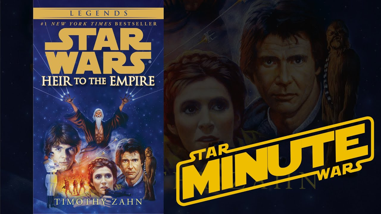 Heir To The Empire By Timothy Zahn Legends Star Wars Minute Youtube