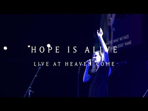 Hope is Alive (Live)  - Kristene Dimarco | Heaven Come