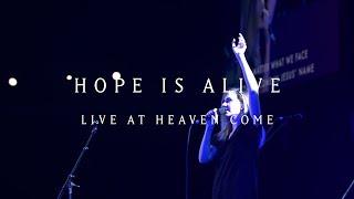 Hope Is Alive Live Kristene Dimarco Heaven Come.mp3