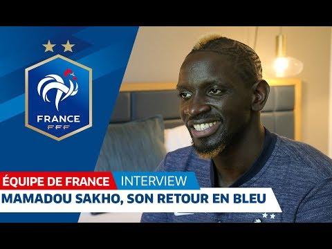 De retour en Bleu Mamadou Sakho se confie, Equipe de France I FFF 2018