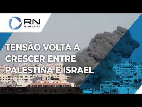 Tensão volta a crescer entre Palestina e Israel