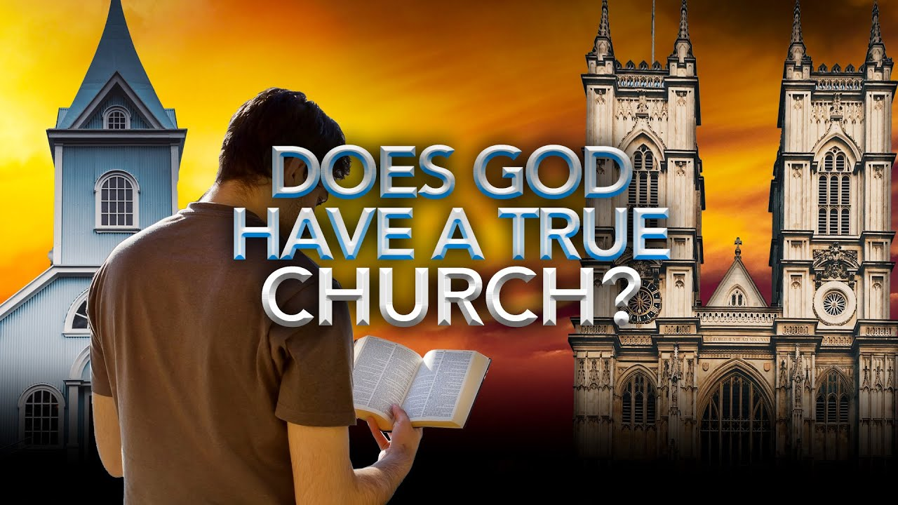 Does God Have a True Church? (LIVE STREAM)