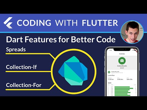 Dart Features For Better Code: Spreads, Collection-If, Collection-For