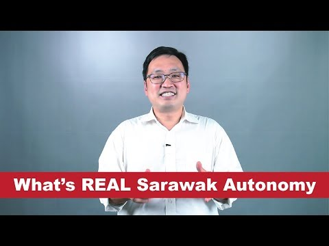 #BinaHarapan: Real Sarawak Autonomy - What does it mean?
