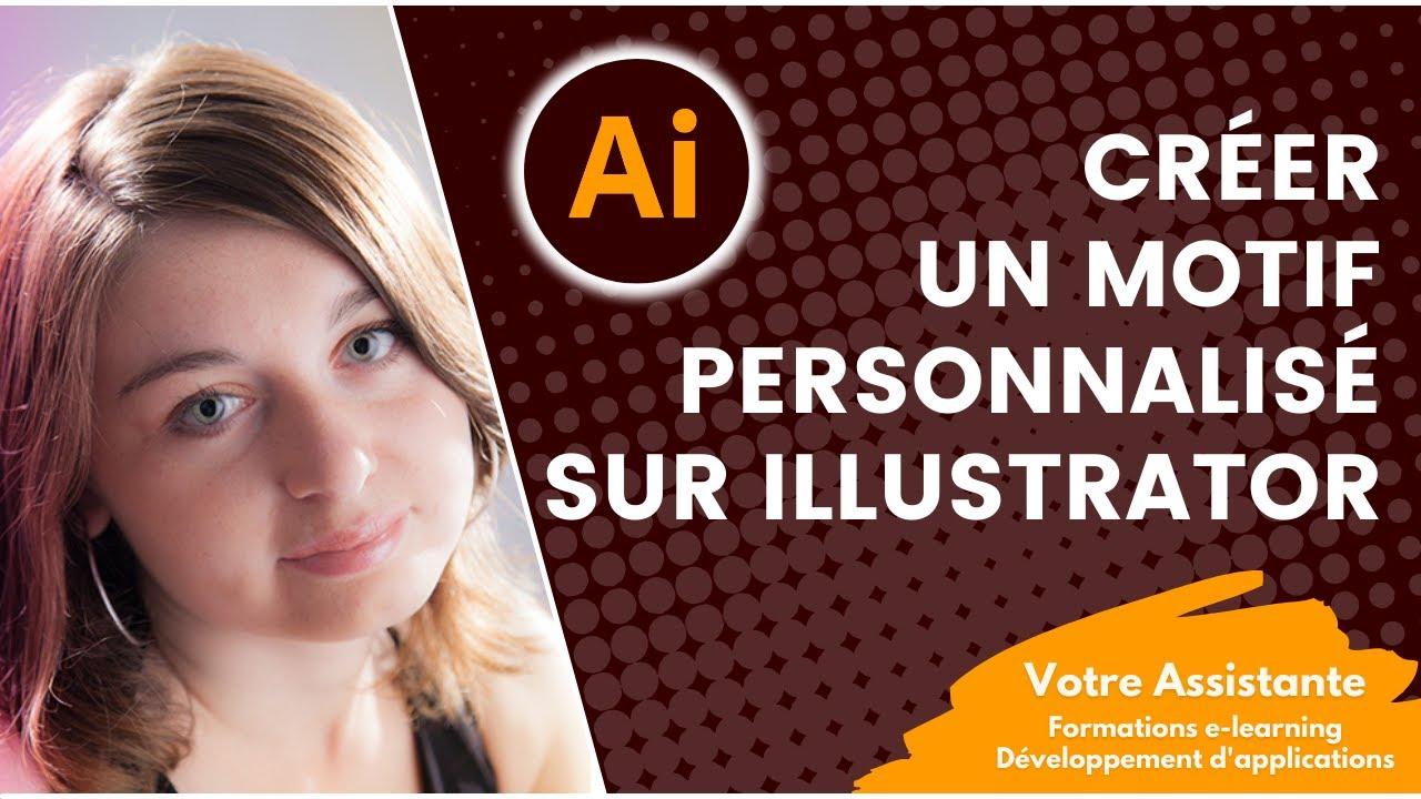 Créer Un Motif Personnalisé Sous Illustrator Youtube