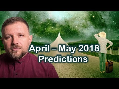 BEST and WORST Days in April-May 2018. Monthly Astro Predictions with Siderial Astrologer Trifon.