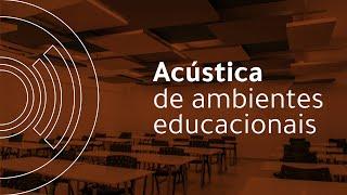 Acústica de Ambientes Educacionais | AUDIUM