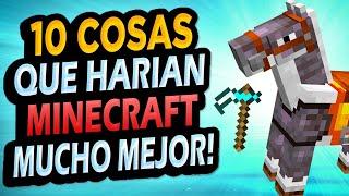 ✅ 10 Cosas Que Mejorarían Minecraft!! #2