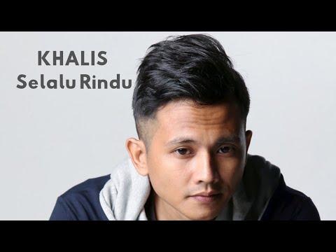 Khalis - Selalu Rindu (Official Music Video)