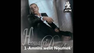Houari Dauphin Album Ya Malak 1 Amnini Welit Noumek