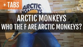 Baixar Arctic Monkeys - Who the F are Arctic Monkeys? (Bass Cover with TABS!)