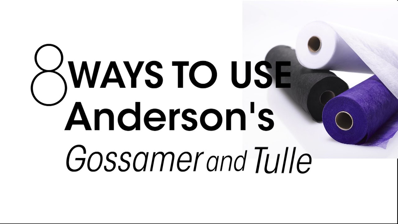 8 Ways to Use Anderson's Gossamer and Tulle - YouTube