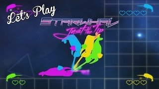 Let's Play - STARWHAL: Just the Tip