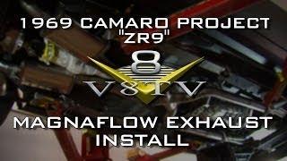 1969 Camaro ZR9 MagnaFlow Exhaust Installation Tips Video V8TV